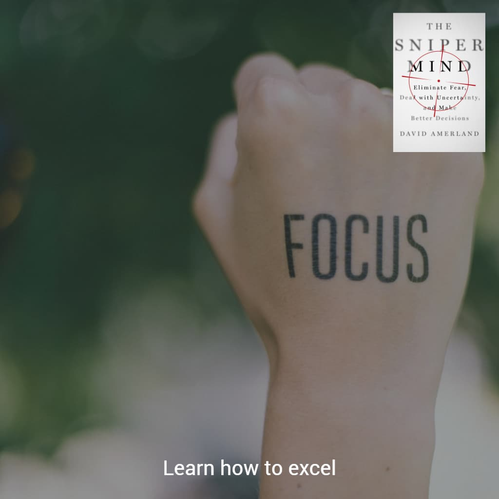 Learn to focus to excel