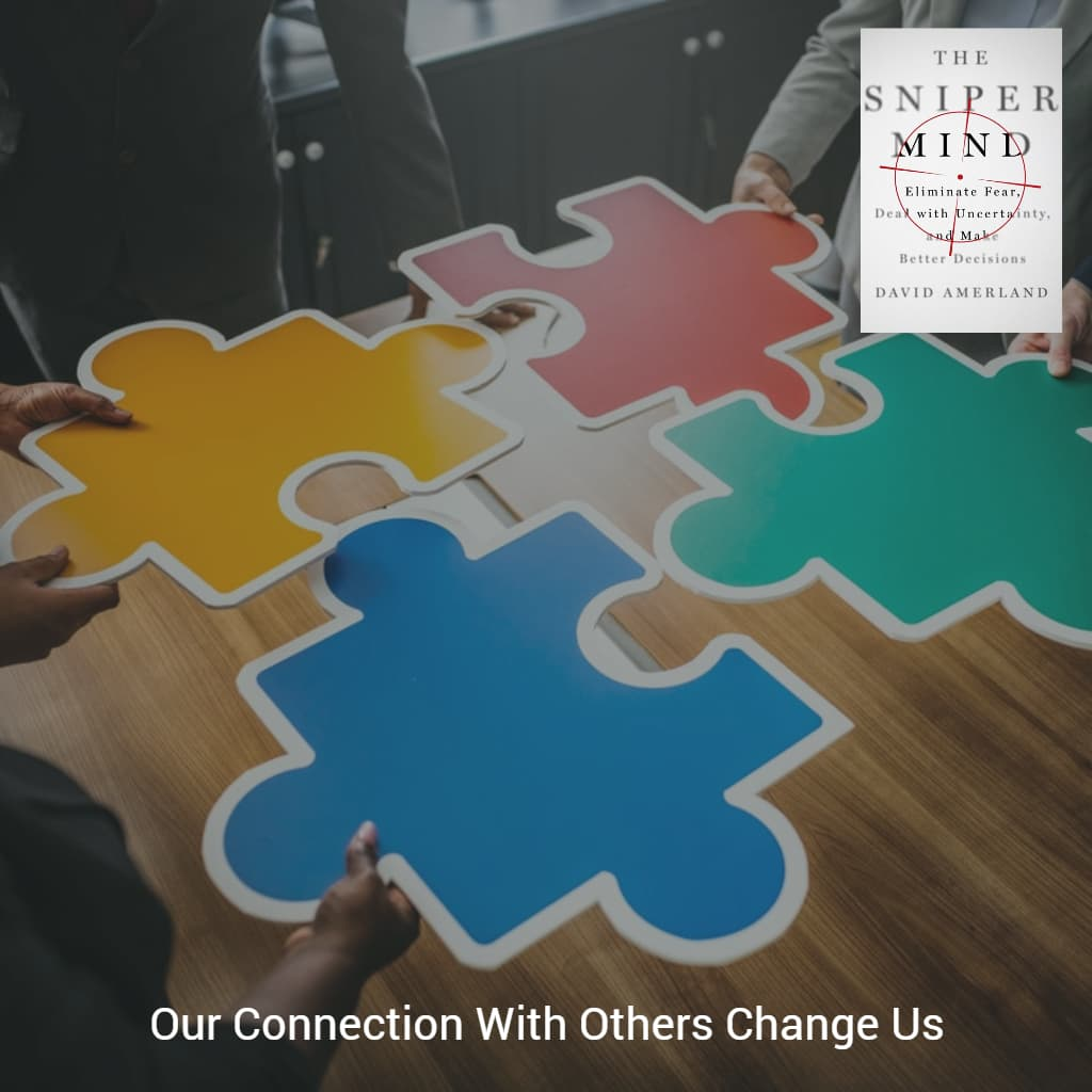 Connections with others always change us.