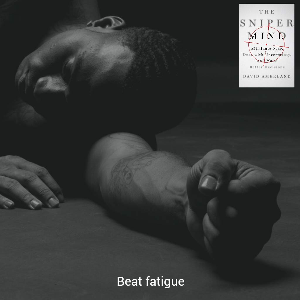 Learn to deal with fatigue