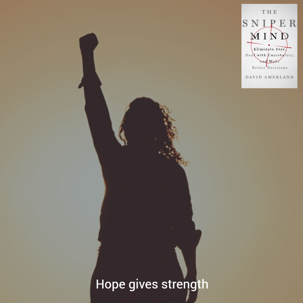 Hope gives strength