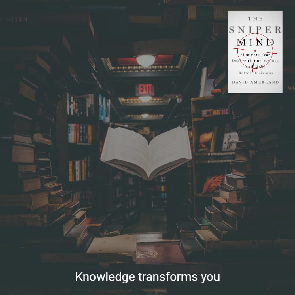 Knowledge always transforms us.