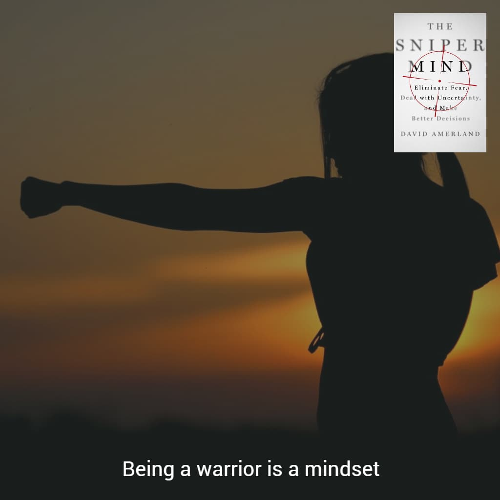 Warrior mindset