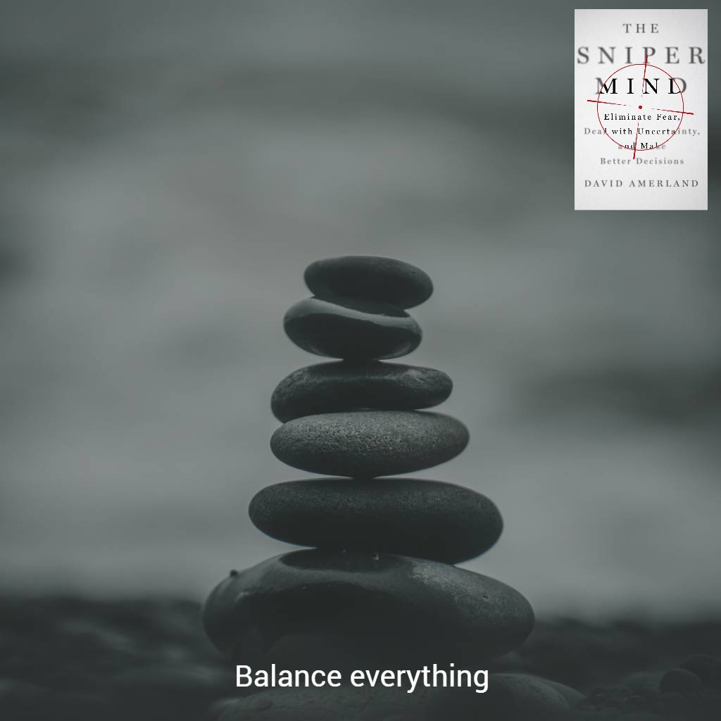 Balance your actions so that you become more productive